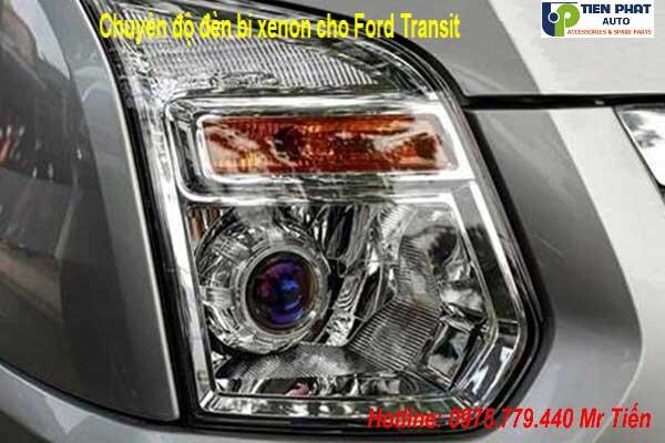 Độ Đèn Bi Xenon Cho Ford Transit 2014-2018 Chuyên Nghiệp Tại Tp.HCM
