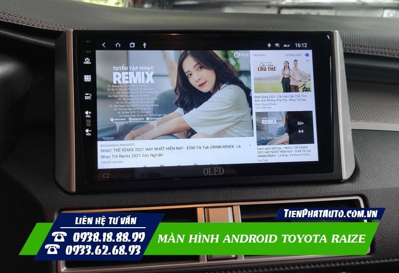 Màn Hình Android Cho Toyota Raize