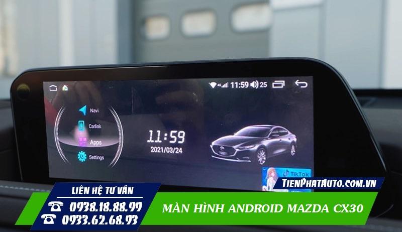 Màn Hình Android Mazda CX30