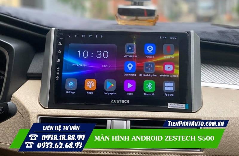 Màn Hình Android Zestech S500