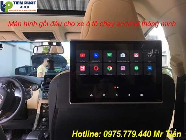 Màn Hình Gối Đầu Ô Tô Chạy Android Mới Nhất Tại Tp.HCM
